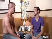 Turn Me Into a Whore 2 - DMH - Johnny Rapid & Liam Magnuson